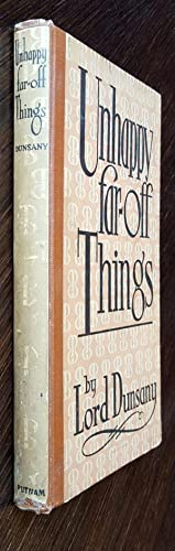 Unhappy Far-Off Things: Lord Dunsany