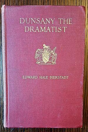Dunsany the Dramatist: Edward Hale Bierstadt