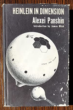 Heinlein In Dimension: Alexei Panshin and James Blish [Introduction]