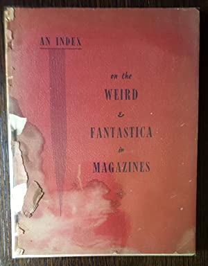 An Index on the Weird & Fantastica in Magazines: Bradford M. Day