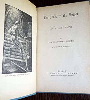 The Chase of the Meteor and Other Stories: Bynner, Edwin Lassiter and other authors