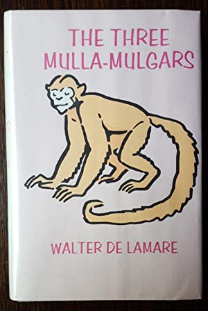 The Three Mulla-Mulgars: De La Mare, Walter