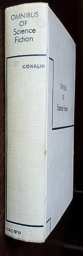 Omnibus of Science Fiction: Groff Conklin [Editor]