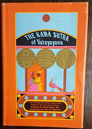 The Kama Sutra of Vatsyayana: The Classic Hindu Treatise on Love and Social Conduct