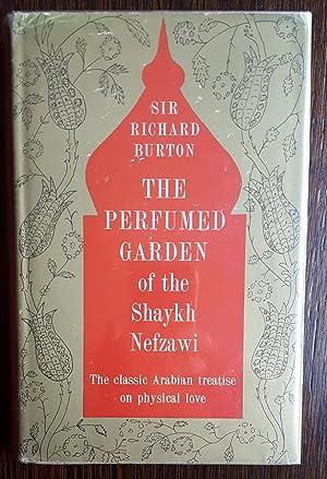 The Perfumed Garden of the Shaykh Nefzawi: Sir Richard Burton