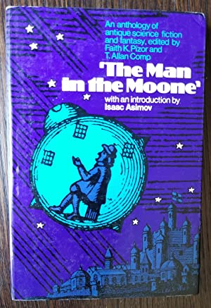 The Man In The Moone: An Anthology: Faith K. Pizor