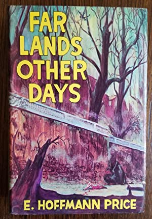 Far Lands and Other days: E. Hoffmann Price