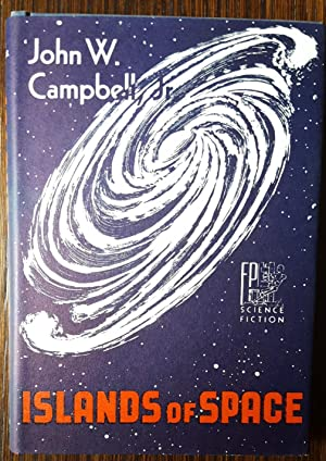 Islands of Space: Campbell, John W.