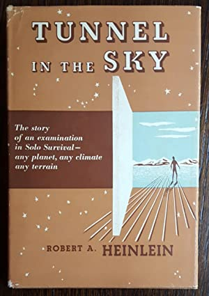 Tunnel In The Sky: Heinlein, Robert A.