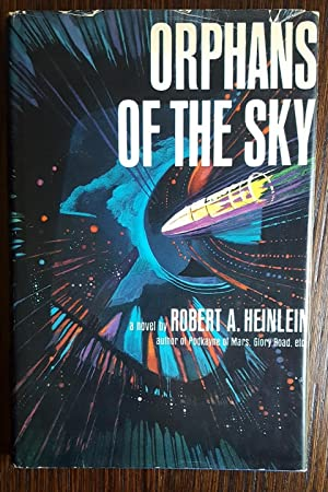 Orphans of the Sky: Heinlein, Robert A.