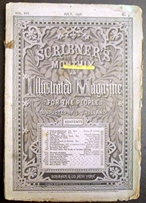 Scribner's Monthly Magazine: An Illustrated Magazine for the People -July 1878
