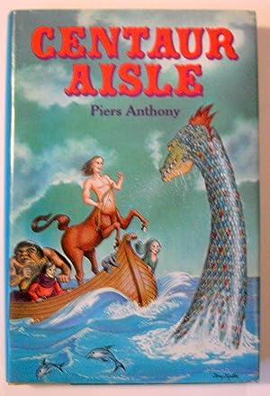 Centaur Aisle: Piers Anthony