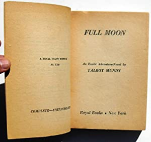 Full Moon / High Priest of California: Giant Edition #20: Talbot Mundy / Charles Wileford