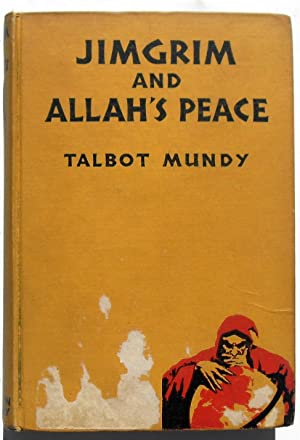 Jimgrim and Allah's Peace: Talbot Mundy