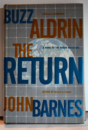 The Return - A Novel of Human Adventure