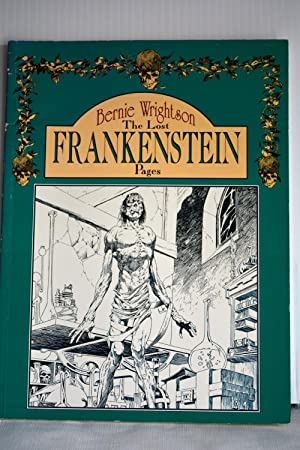 Berni Wrightson: The Lost Frankenstein Pages: Bernie Wrightson