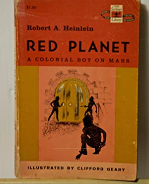 Red Planet, A Colonial Boy On Mars: Robert Heinlein