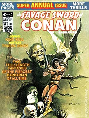 The Savage Sword of Conan Super Annual Issue No1