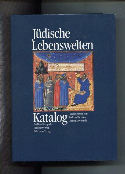 Jüdische Lebenswelten - 2 Bände. Band 1: Katalog, Band 2: Essays, Ausstellung Berliner Festspiele. - Nachama, Andres (Hrsg.) und Gereon (Hrsg.) Sievernich