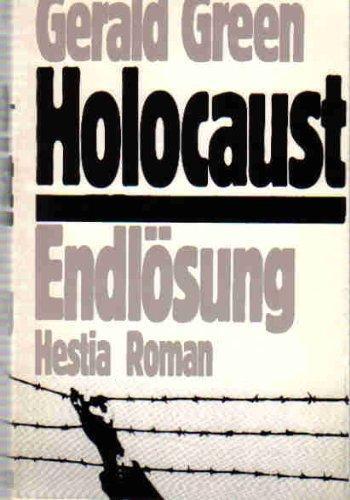 Holocaust - Endlösung. Roman. Übertr. aus d.: Green, Gerald: