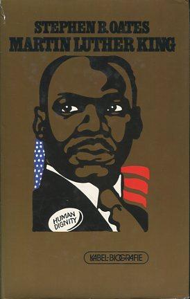 Martin Luther King. Kämpfer für Gewaltlosigkeit. Biographie. Aus d. Amerikan. übers. von Renate Zeschitz. - Oates, Stephen B.