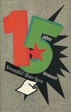 15 Jahre, Almanach aufs Jahr 1986. Stroemfeld, Roter Stern. Briefe, Entwürfe, Berichte, Bibliogr.