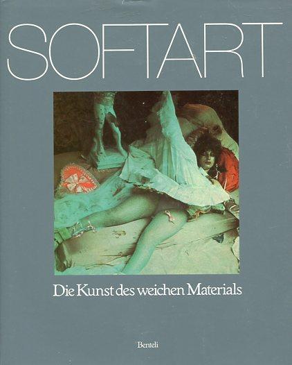 Softart. Die Kunst des weichen Materials.