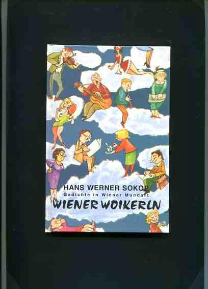 Wiener Woikerln Gedichte In Wiener Mundart