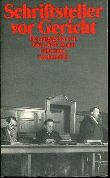 Schriftsteller vor Gericht Verfolgte Literatur in vier: Kogel, Jörg -