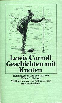 Geschichten mit Knoten. Hrsg. u. übers. von: Carroll, Lewis: