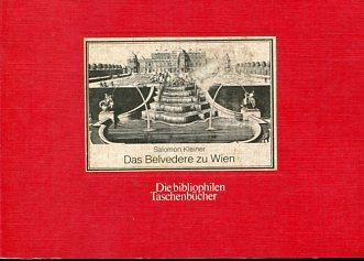 Das Belvedere zu Wien - nach den: Kleiner, Salomon: