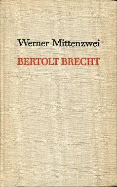 """Bertolt Brecht - Von der """"Maßnahme"""" zu """"Leben des Galilei""""."""