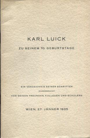 Karl Luick zu seinem 70. Geburtstage. Ein: Ettmayer, Karl (Hrsg.):