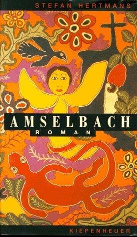 Amselbach Roman - Hertmans, Stefan