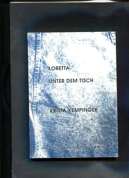 Loretta Unter Dem Tisch Von Kempinger Krista Wien Fröhliche