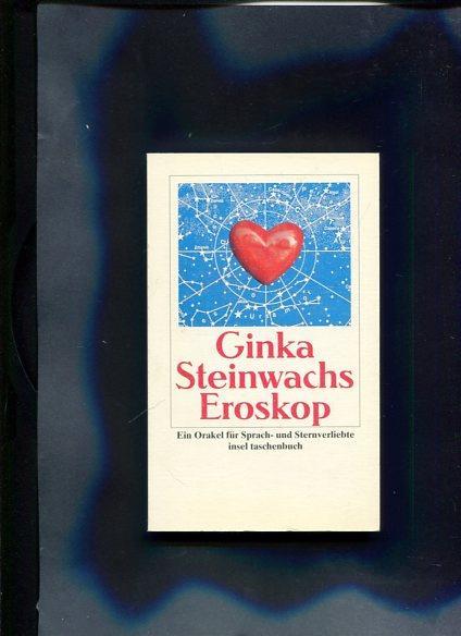 Eroskop Insel-Taschenbuch ; 2586: Steinwachs, GinkaHertel und