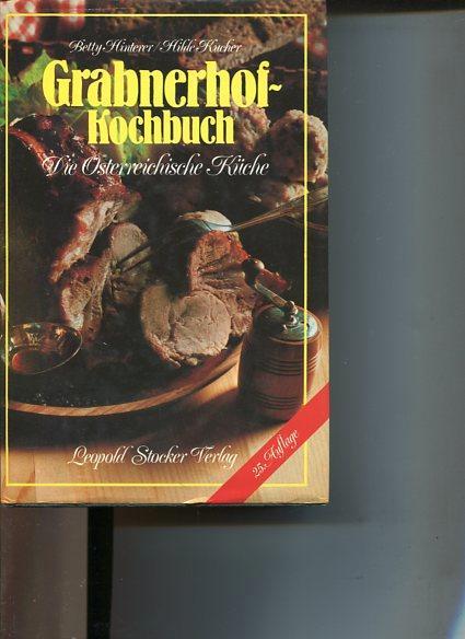 Grabnerhof-Kochbuch.: Hinterer, Betty und Hilde Kucher:
