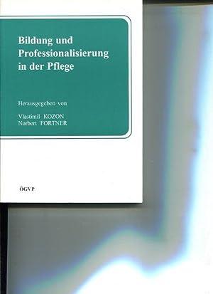 Bildung und Professionalisierung in der Pflege. Österreichische Gesellschaft für Vaskul&...