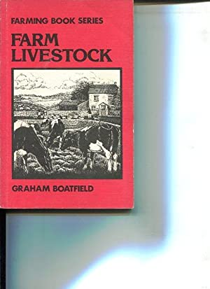 Farm Livestock. (Farming book series). Illustrations by Keith Pilling.: Boatfield, Graham: