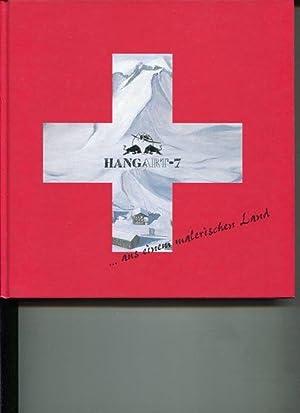 HangART - 7 .aus einem malerischen Land. Anlässlich der gleichnamigen Ausstellung vom 23. Feb....
