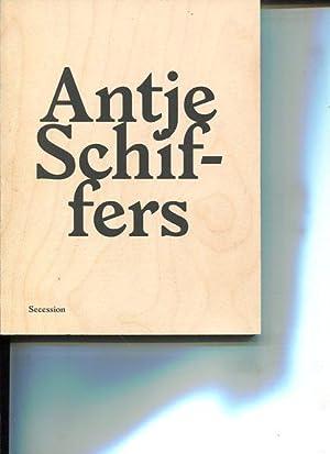 Antje Schiffers - Secession, 6.7. - 9.9.2007. anlässlich der Ausstellung Großes ...