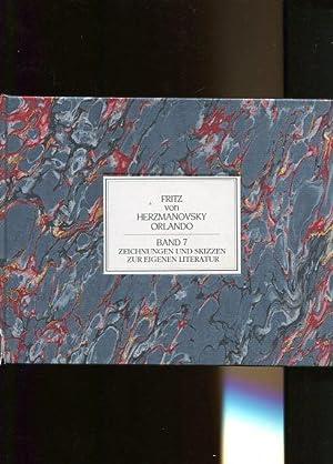 Band 7 - Zeichnungen und Skizzen zur eigenen Literatur.: Herzmanovsky-Orlando, Fritz von: