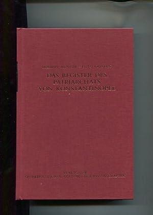 Das Register des Patriachats von Konstantinopel. Teil: Hunger, Herbert [Hrsg.],