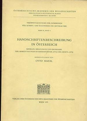 Handschriftenbeschreibung in Österreich. Referate, Beratungen und Ergebnisse d. ...