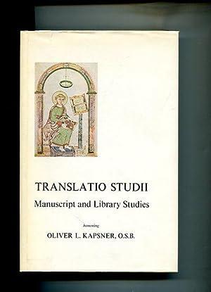 Translatio Studii. Manuscript and Library Studies. Honoring: Plante, Julian G.