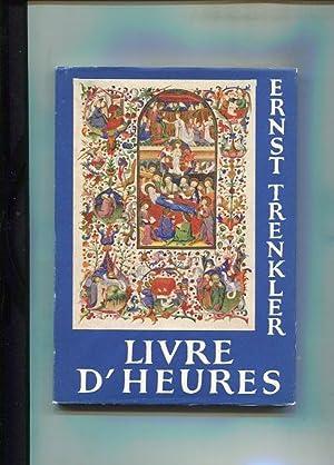 Livre d'heures - Handschrift 1855 der Österreichischen: Trenkler, Ernst: