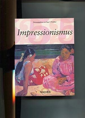 Malerei des Impressionismus 1860 - 1920.: Walther, Ingo F. [Hrsg.]: