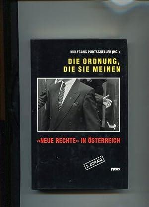 Die Ordnung die sie meinen. Neue Rechte in Österreich.: Purtscheller, Wolfgang:
