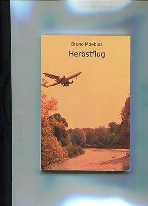 Herbstflug.: Moebius, Bruno: