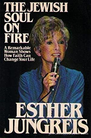 The Jewish Soul on Fire. A remarkable Woman shows how faith can change your Live.